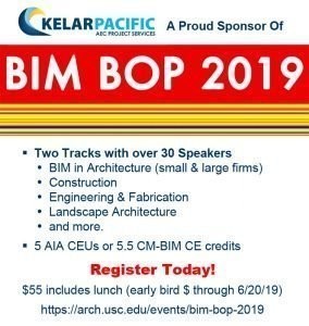 Kelar Pacific sponsors the USC BIM BOP event for architecture and construction technology