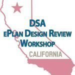 Outlined image of the state of California with text, DSA eplan design review workshop with Bluebeam Review
