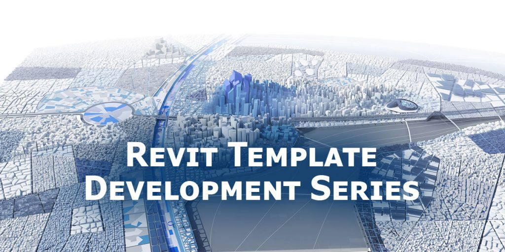 abstract image of a city in the background with revit template development series text on top.