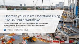 Webinar image - Optimize your onsite operations usign BIM 360 Build Workflows
