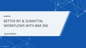 Better RFI & Submittal Workflows with BIM 360 webinar image